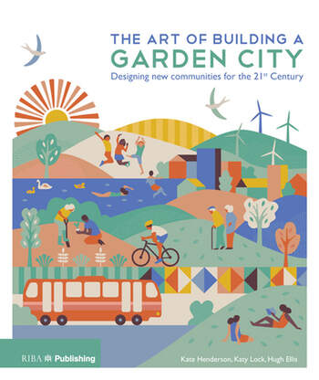 The Art of Building a Garden City Designing New Communities for the 21st Century book cover