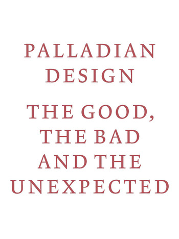 Palladian Design the Good, the Bad and the Unexpected book cover