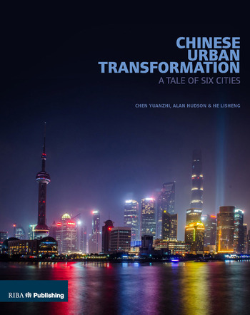 Chinese Urban Transformation A Tale of Six Cities book cover