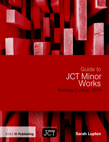 Guide to JCT Minor Works Building Contract 2016 book cover