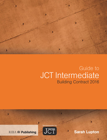 Guide to JCT Intermediate Building Contract 2016 book cover