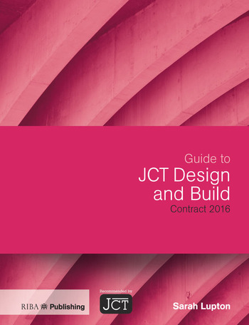 Guide to JCT Design and Build Contract 2016 book cover