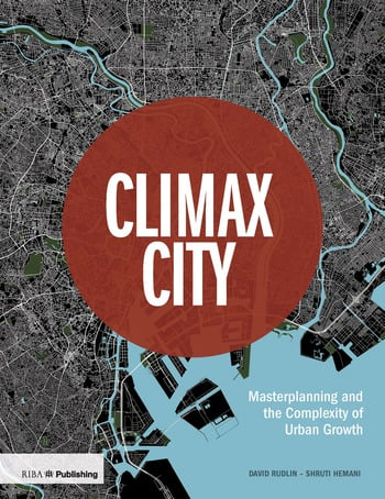 Climax City Masterplanning and the Complexity of Urban Growth book cover