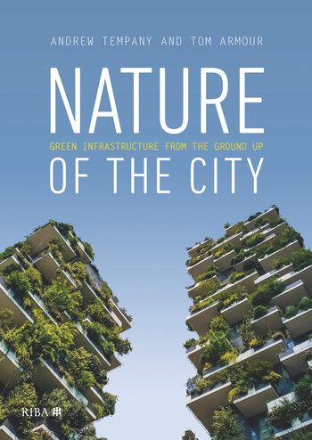 Nature of the City Green Infrastructure from the Ground Up book cover
