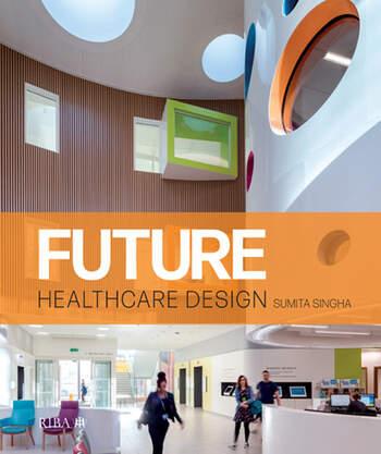 Future Healthcare Design book cover