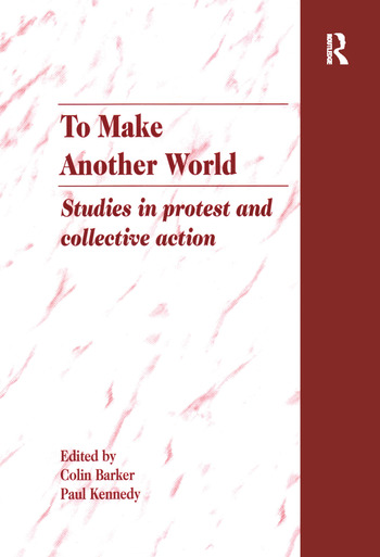 To Make Another World Studies in Protest and Collective Action book cover