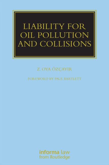 Liability for Oil Pollution and Collisions book cover
