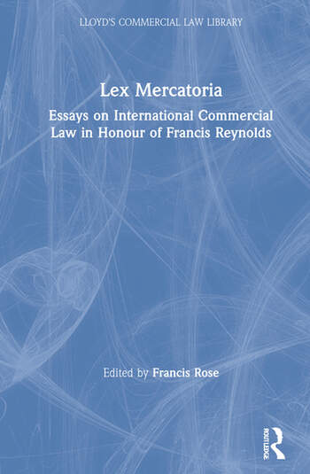 Lex Mercatoria Essays on International Commercial Law in Honour of Francis Reynolds book cover