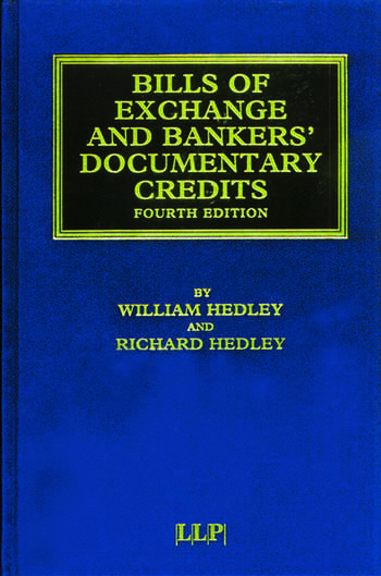 Bills of Exchange and Bankers' Documentary Credits book cover