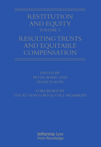 Restitution and Equity Volume 1: Resulting Trusts and Equitable Compensation book cover