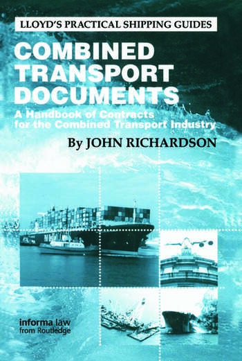 Combined Transport Documents A Handbook of Contracts for the Combined Transport Industry book cover