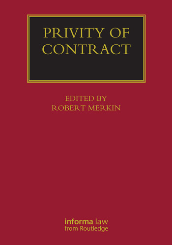 Privity of Contract: The Impact of the Contracts (Right of Third Parties) Act 1999 book cover