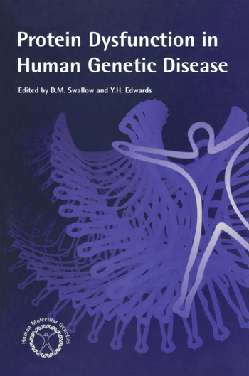 Protein Dysfunction in Human Genetic Disease book cover