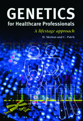 Genetics for Healthcare Professionals A Lifestage Approach book cover