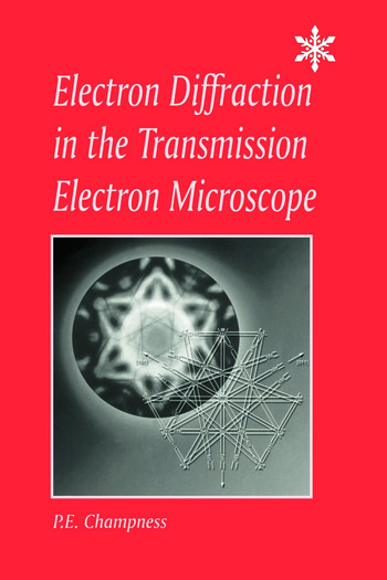 Electron Diffraction in the Transmission Electron Microscope Electron Diffraction in the Transmission Electron Microscope book cover
