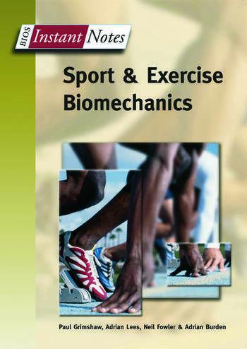 BIOS Instant Notes in Sport and Exercise Biomechanics book cover