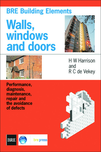 Walls, Windows and Doors Performance, Diagnosis, Maintenance, Repair and the Avoidance of Defects (BR 352) book cover