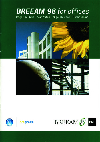 BREEAM 98 for Offices An Environmental Assessment Method for Office Buildings (BR 350) book cover