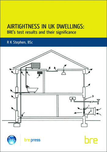 Airtightness in UK Dwellings BRE's Test Results and their Significance (BR 359) book cover