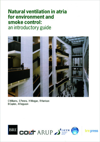 Natural Ventilation in Atria for Environmental and Smoke Control An Introductory Guide (BR 375) book cover