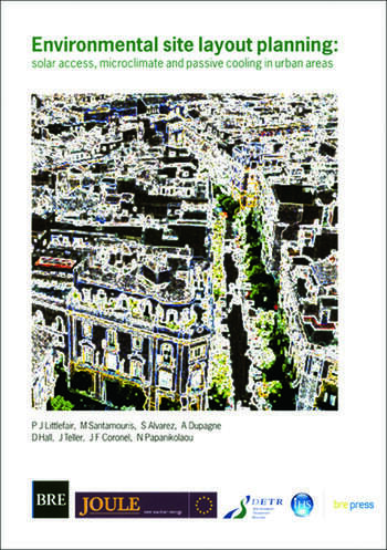 Environmental Site Layout Planning Solar Access, Microclimate and Passive Cooling in Urban Areas (BR 380) book cover