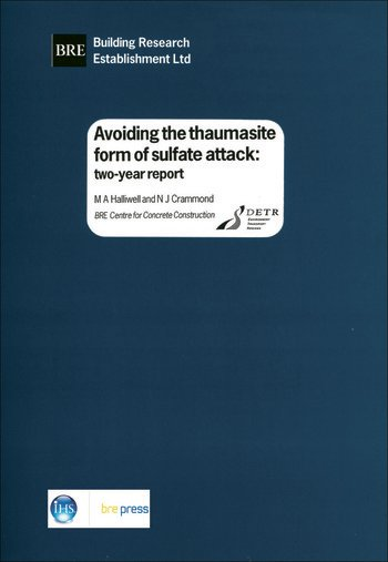 Avoiding the Thaumasite Form of Sulfate Attack Two-Year Report (BR 385) book cover