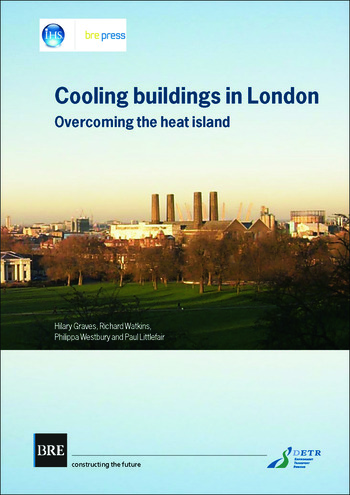 Cooling Buildings in London Overcoming the Heat Island (BR 431) book cover