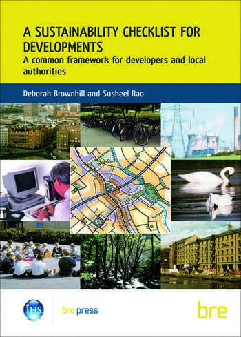 A Sustainability Checklist for Developments A Common Framework for Developers and Local Authorities (BR 436) book cover