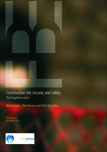 Construction Site Security and Safety The Forgotten Costs (FB 4) book cover