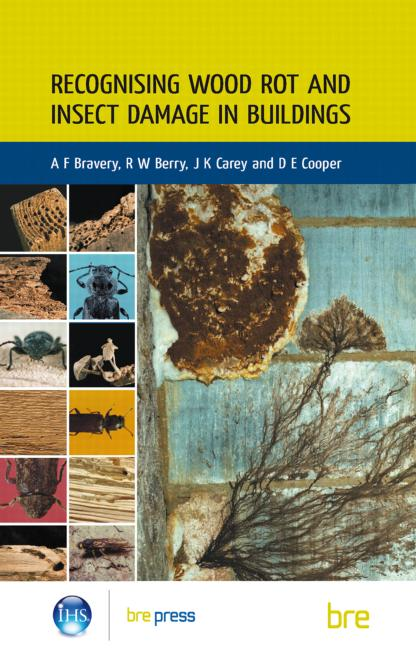 Recognising Wood Rot and Insect Damage in Buildings (BR 453) book cover