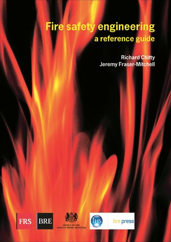 Fire Safety Engineering A Reference Guide (BR 459) book cover