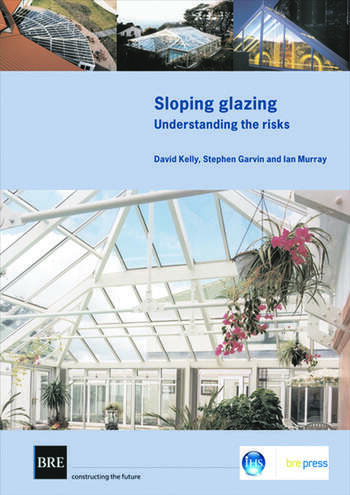 Sloping Glazing Understanding the Risks (BR 471) book cover