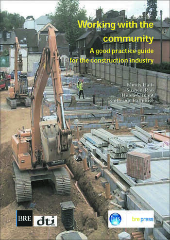 Working with the Community A Good Practice Guide for the Construction Industry (BR 472) book cover