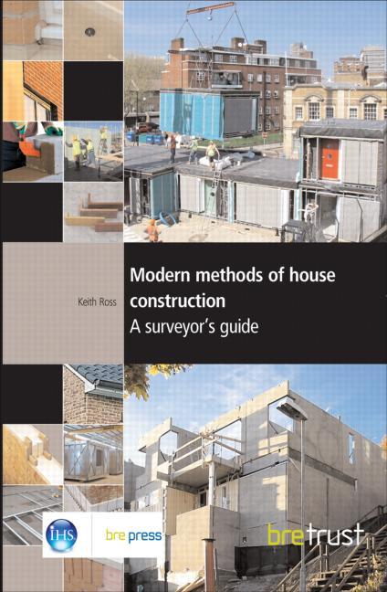 Modern Methods of House Construction A Surveyor's Guide (FB 11) book cover