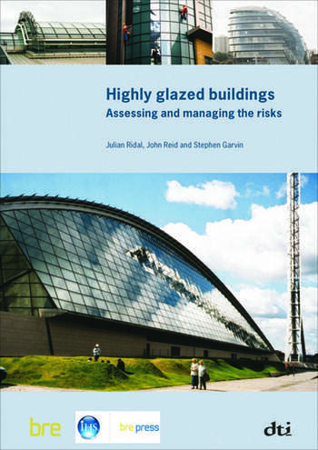 Highly Glazed Buildings Assessing and Managing the Risks (BR 482) book cover