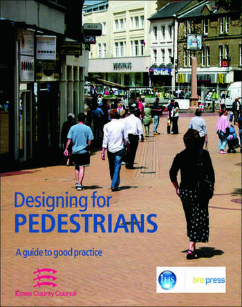 Designing for Pedestrians A Guide to Good Practice (EP 67) book cover