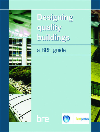 Designing Quality Buildings A BRE Guide (BR 487) book cover