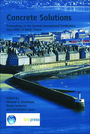 Concrete Solutions Proceedings of the Second International Conference, June 2006, St Malo, France (EP 71) book cover