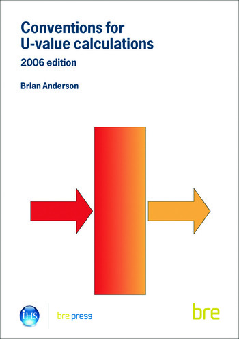 Conventions for U-Value Calculations 2006 Edition (BR 443) book cover