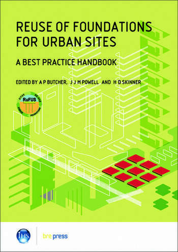 Reuse of Foundations for Urban Sites: A Best Practice Handbook (EP 75) book cover