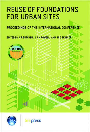 Reuse of Foundations for Urban Sites: Proceedings of the International Conference (EP 73) book cover
