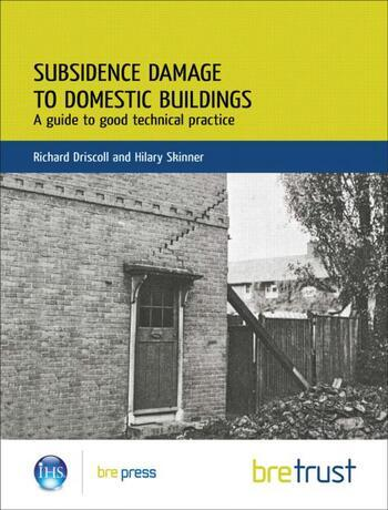Subsidence Damage to Domestic Buildings: A Guide to Good Technical Practice (FB 13) book cover