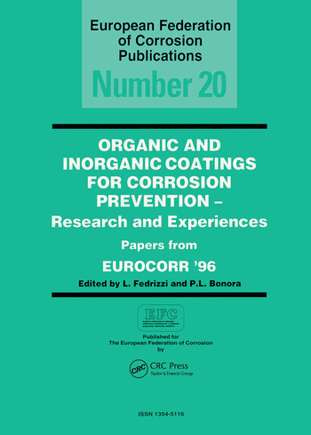 Organic and Inorganic Coatings for Corrosion Prevention Research and Experience, Papers from EUROCORR '96 book cover