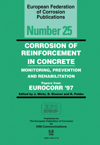 Corrosion of Reinforcement in Concrete (EFC 25) Monitoring, Prevention and Rehabilitation book cover