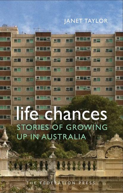 Life Chances Stories of growing up in Australia book cover