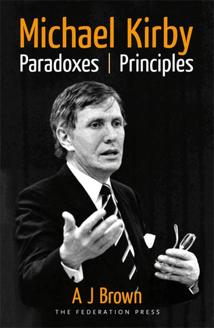 Michael Kirby Paradoxes and Principles book cover