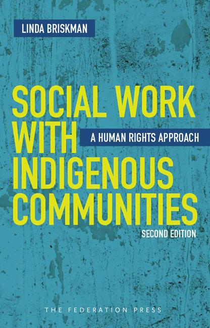 Social Work with Indigenous Communities A human rights approach book cover