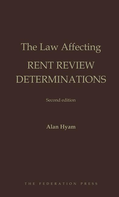 The Law Affecting Rent Review Determinations book cover