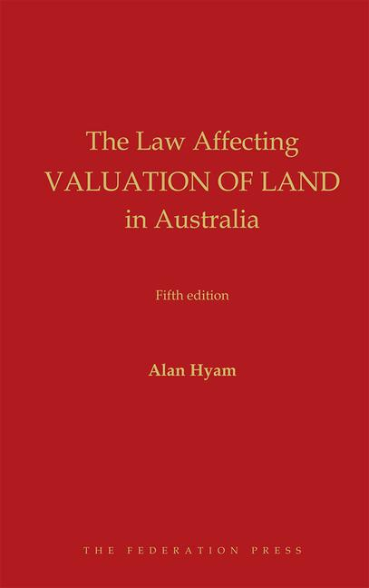 The Law Affecting Valuation of Land in Australia book cover