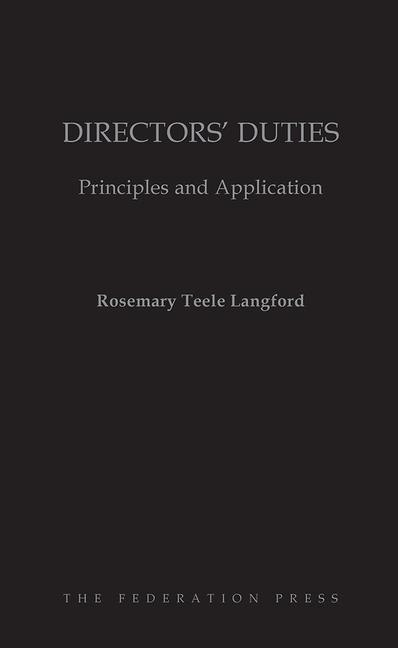 Directors' Duties Principles and Application book cover